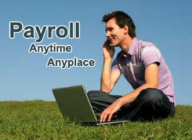 Payroll anytime anyplace